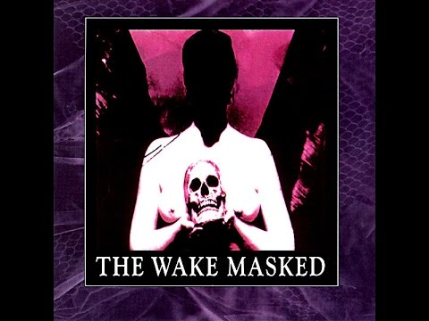 The Wake - Masked 1993 (Full Album)