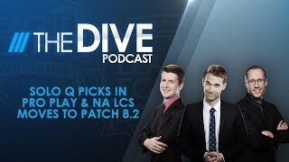 Video The Dive: Solo Q in Pro Play & NA LCS moves to Patch 8.2 (Season 2, Episode 4) download MP3, 3GP, MP4, WEBM, AVI, FLV Agustus 2018