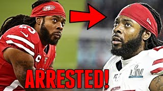 BREAKING: Richard Sherman ARRESTED in Seattle for Multiple Charges!