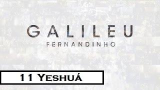 Yeshua   CD Galileu (Fernandinho)