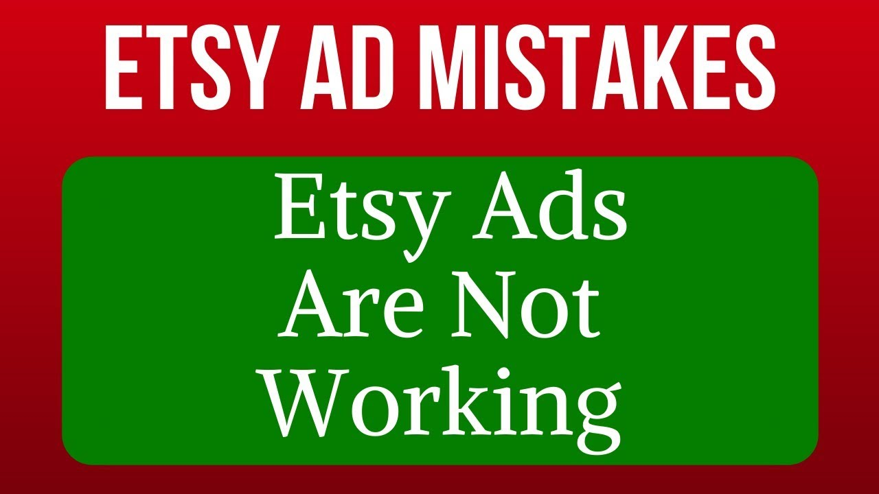 4 Reasons Why Your Etsy Ads Are NOT Working. (Mistakes / Etsy Ads Tutorial / Advertising Strategy)