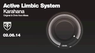 Active Limbic System - Karahana (Original Mix)