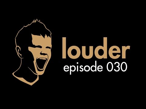 the prophet - louder episode 030