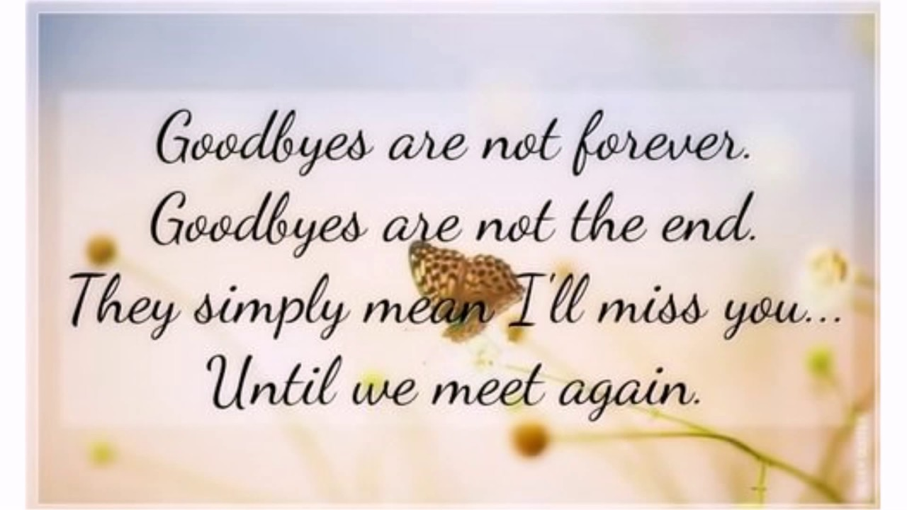 the goodbye quotes and sayings lovequotesmessages