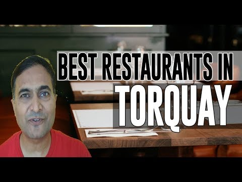 Best Restaurants And Places To Eat In Torquay, United Kingdom UK