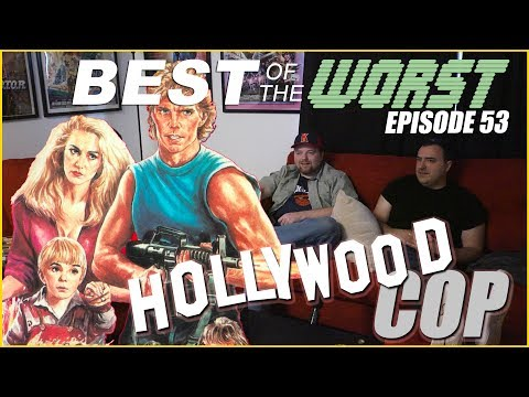 Best of the Worst: Hollywood Cop