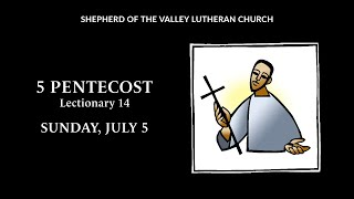 5 Pentecost Worship - July 5, 2020
