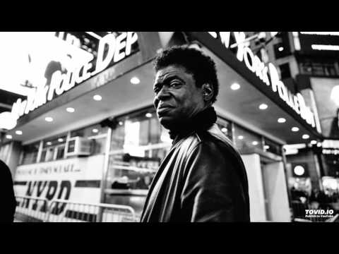 Charles Bradley - Ain't It a Sin (Changes - 2016)