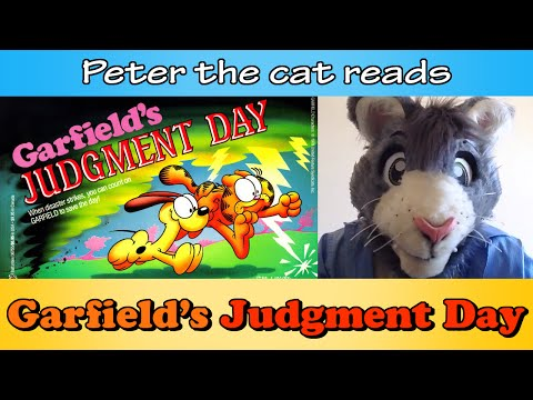 Peter reads Garfield's Judgement Day