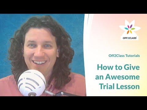 Chris Rush and Off2Class: 'How to give an Awesome Trial Lesson'