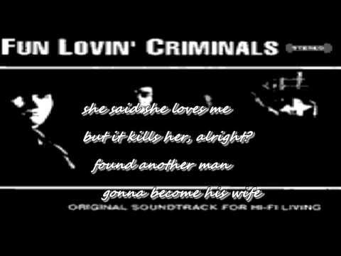 Fun Lovin' Criminals - Mi Corazon (lyrics)