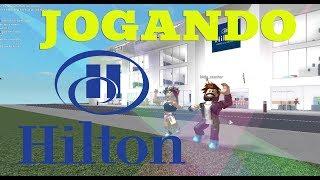 Hilton Hotels & Resorts ROBLOX ( jogando )