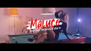 John Diaz, Mr Groove & Vitor Pi - Maluco ( Video Oficial )