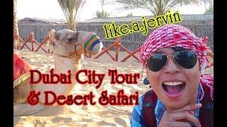 Dubai City Tour & Desert Safari | Uae Trip | Jervin Marquez