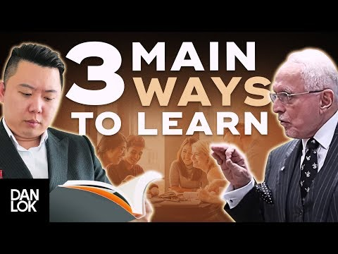 How To Learn – The 3 Main Ways