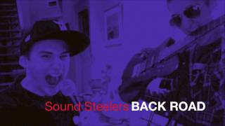 Sound Steelers - Back Road
