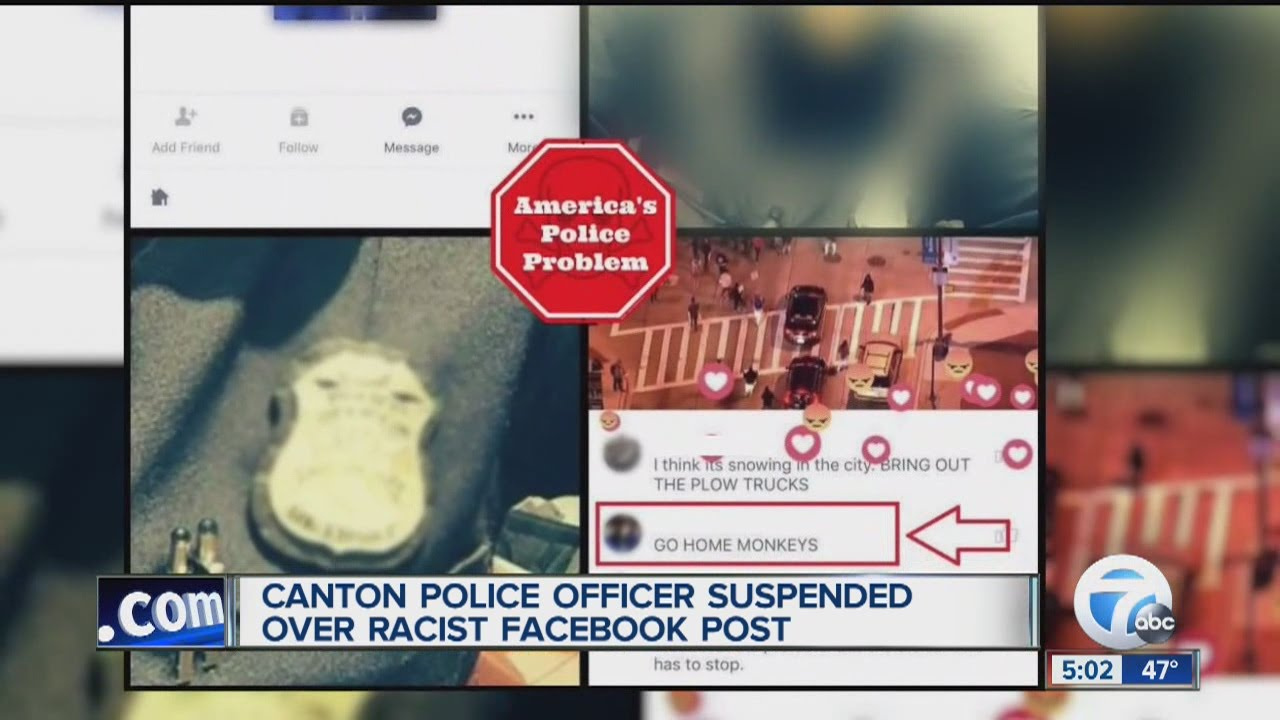 Canton police officer suspended following racist social ...