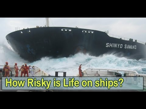 Risky & Dangerous Sea life on Ships and in Merchant Navy