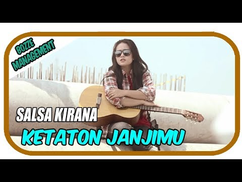 Salsa Kirana - Ketaton Janjimu [Official Music Video]