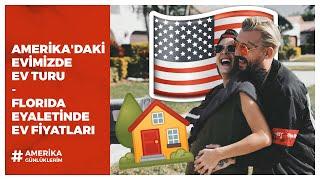 Amerİka'dakİ Evİmİz | Florida Eyaletİnde Ev Fİyatlari - Mİnİ Ev Turu 🏡