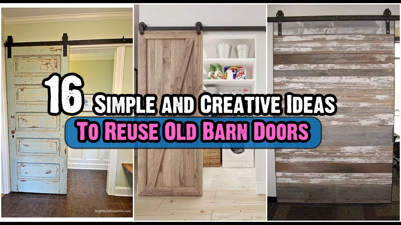 16 Simple And Creative Ideas To Reuse Old Barn Doors