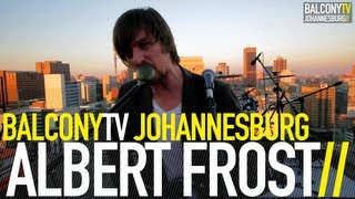 ALBERT FROST - PARCHMENT SONG (BalconyTV)