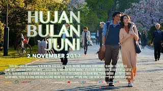 Video HUJAN BULAN JUNI - OFFICIAL TEASER ( Tayang 2 November 2017 ) download MP3, 3GP, MP4, WEBM, AVI, FLV September 2018