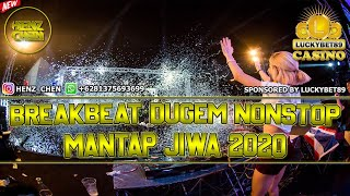 Download Lagu DJ BREAKBEAT DUGEM NONSTOP 2020 mp3