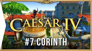 Caesar IV ► Mission 7 Corinth - Classic City-building Nostalgia [HD Campaign Gameplay]