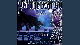 Let The Beat Go (Original Mix)