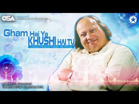 Gham Hai Ya Khushi Hai Tu | Ustad Nusrat Fateh Ali Khan | Complete Version | OSA Worldwide