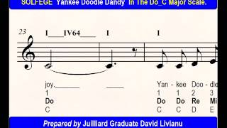 SOLFEGE  Yankee Doodle Dandy, in the Do_C Major Scale. SIGHT-SINGING & TRANSPOSITION