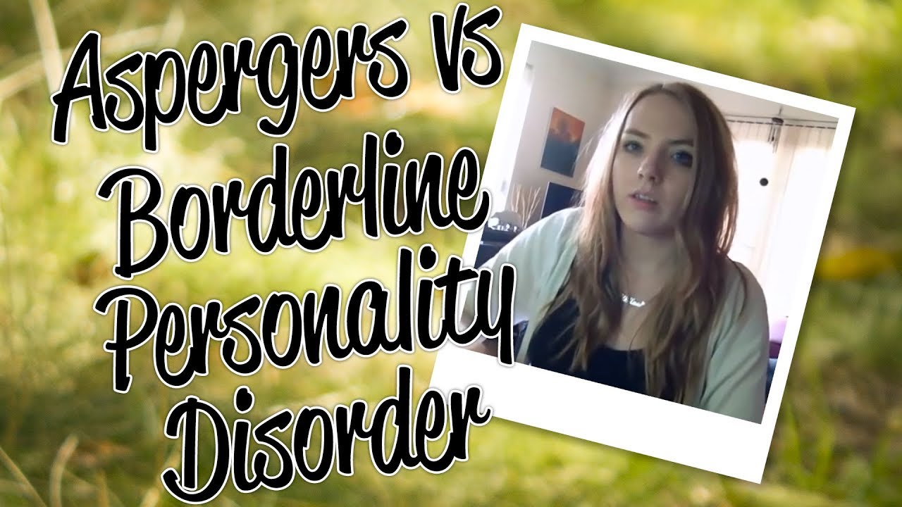 The Borderline of Asperger's: The similarities and differences