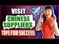 PART I - VISIT CHINESE SUPPLIERS || TRIP PLANNING TIPS