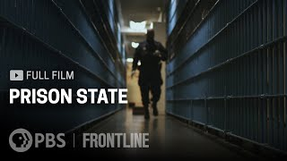 Prison State (full documentary) | FRONTLINE