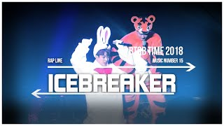 15. BTOB TIME This is US - Icebreaker (Rap Line)  Live Stage