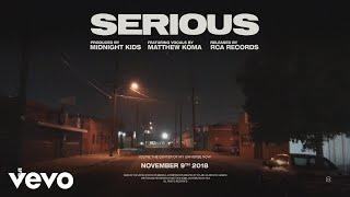 Midnight Kids with Matthew Koma - Serious (Audio)