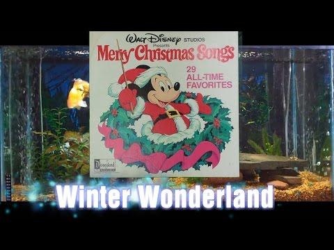 Winter Wonderland = Merry Christmas Songs = Walt Disney