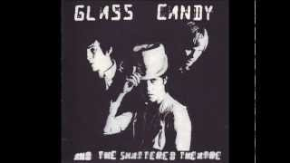 Glass Candy - Hang onto Yourself (David Bowie cover)