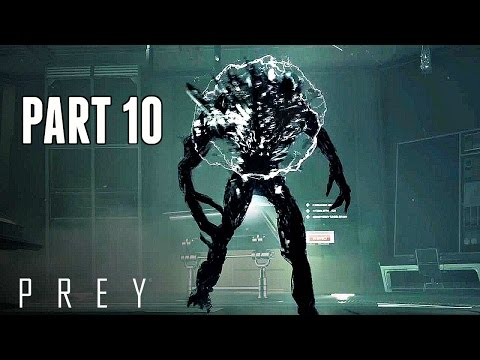 Prey Walkthrough Part 10 - The Nightmare Is Hunting You (Ps4 Pro Gameplay HD)