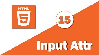 15 - ( HTML 5 Tutorial ) New Input Attribute Part 3