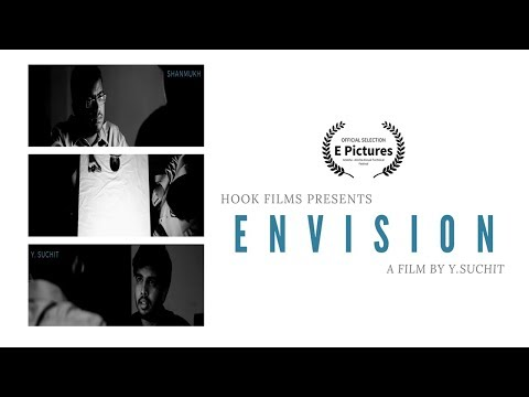Envision | Short Film | Y. Suchit | Hook Films