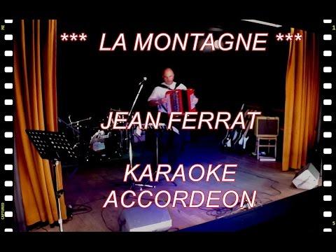 *** La Montagne *** Jean Ferrat *** KARAOKE Accordéon musette concert chants musique romantique