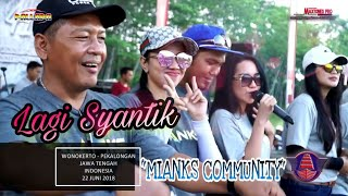 "TERBARU !!! LAGI "" SYANTIK "" new pallapa MIANKS Community 2018 Mp3"