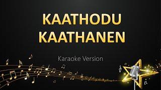 Kaathodu Kaathanen - G.V. Prakash Kumar (Karaoke Version)