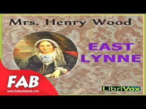 East Lynne Part 1/2 Full Audiobook by Mrs. Henry WOOD by General Fiction