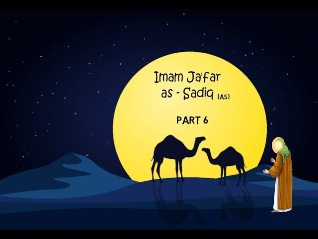 Imam Ja'far as-Sadiq (as)- The 6th Imam