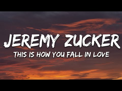 Jeremy Zucker Chelsea Cutler - This Is How You Fall In Love