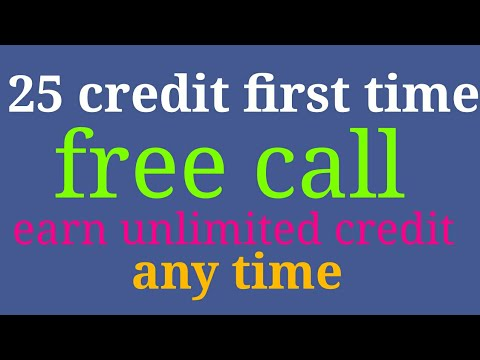 Earn unlimited free call credit