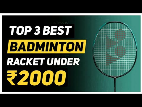 Best badminton racket under 2000 Rs in 2020 Best Badminton Racket in india ||